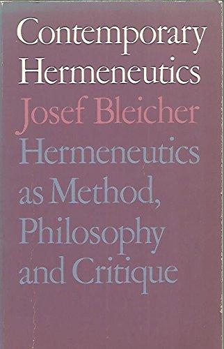 9780710005526: Contemporary Hermeneutics: Hermeneutics as Method, Philosophy and Critique
