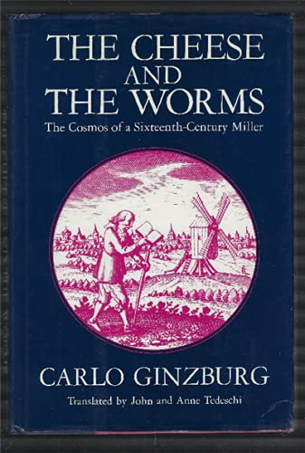 9780710005915: The cheese and the worms : the cosmos of a sixteenth-century miller