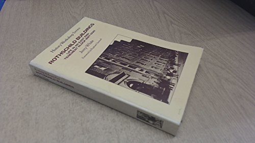Rothschild Buildings: Life in an East-End Tenement Block 1887 - 1920 (Pimlico (Series))