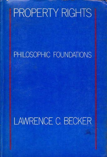 9780710006066: Property Rights: Philosophical Foundations
