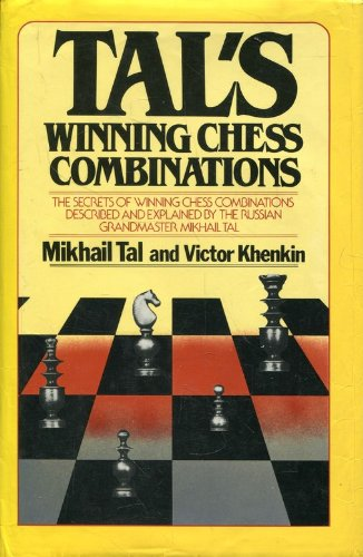 9780710006301: Tal's Winning Chess Combinations: The Secrets of Winning Chess Combinations Described and Explained