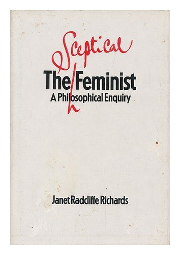 9780710006738: Sceptical Feminist: A Philosophical Enquiry