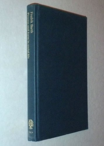 Selected Essays of Fredrik Barth. Volume 1: Process and Form in Social Life; Volume 2: Features of ...