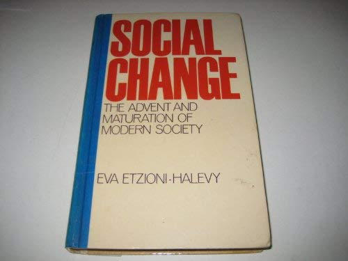 9780710007674: Social change: The advent and maturation of modern society