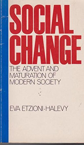 9780710007681: Social Change: The Advent and Maturation of Modern Society