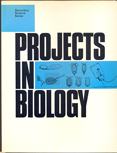 9780710007698: Projects in Biology (Secondary Science S.)