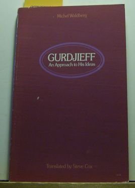 9780710008114: Gurdjieff: An Approach to His Ideas