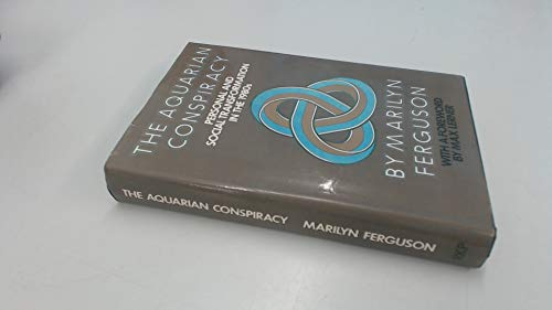 9780710008299: Aquarian Conspiracy: Personal and Social Transformation in the 1980's