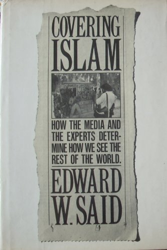 9780710008404: Covering Islam: How the Media and the Experts Determine How We See the Rest of the World