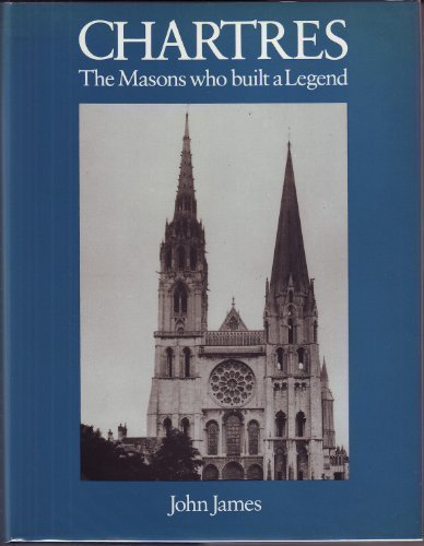 9780710008862: Chartres: The Masons Who Built a Legend
