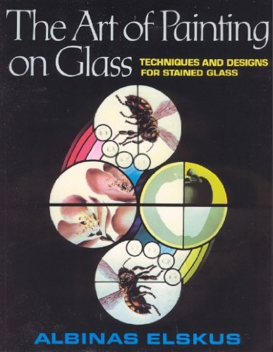9780710009067: The Art of Painting on Glass: Techniques and Designs for Stained Glass