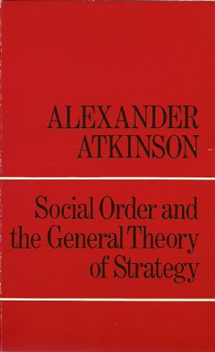 9780710009074: Social Order and the General Theory of Strategy