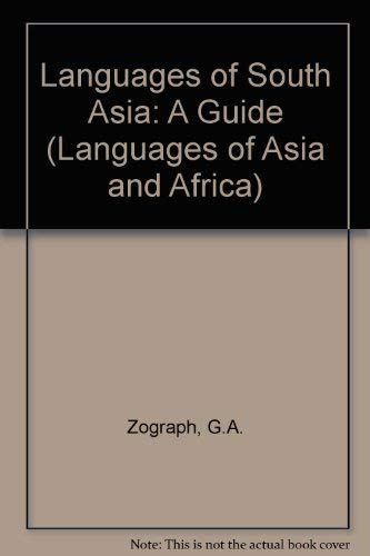 The Languages of South Asia (Languages of: G. A. Zograph