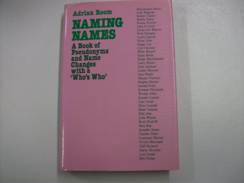 Naming Names: Book of Pseudonyms and Name: Adrian Room