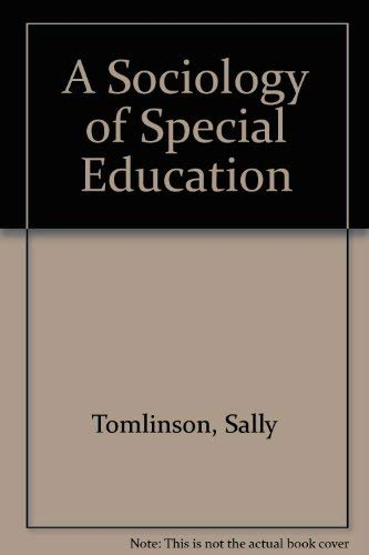 9780710009401: A Sociology of Special Education