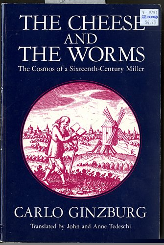 9780710009609: The Cheese and the Worms: The Cosmos of a Sixteenth-Century Miller