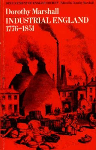 9780710009661: Industrial England 1776-1851 (Development of English Society)