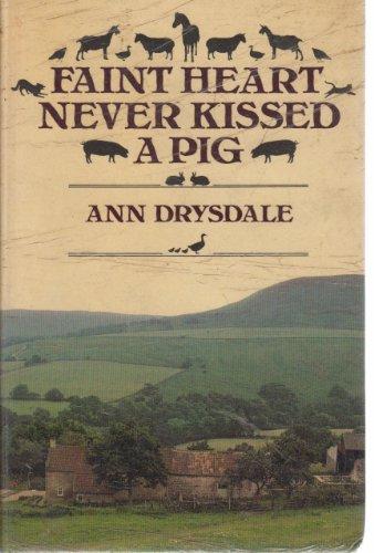 9780710009722: Faint Heart Never Kissed a Pig