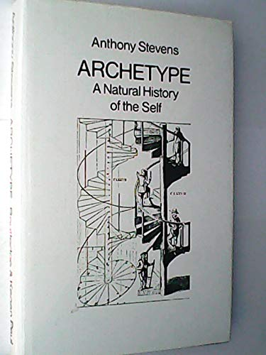 9780710009807: Archetype: A natural history of the self