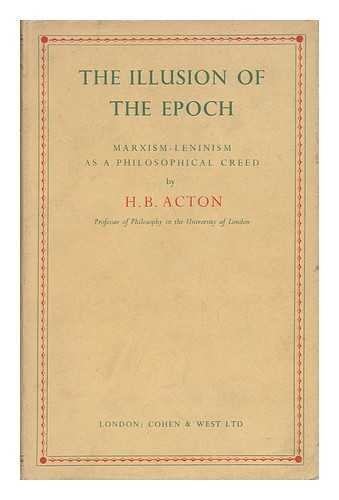 9780710010032: Illusion of the Epoch: Marxism-Leninism as a Philosophical Creed