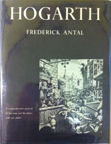 Hogarth and His Place in European Art: Frederick Antal