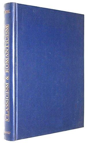 9780710010209: Classicism and Romanticism