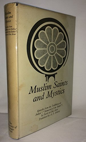 9780710010339: Muslim Saints and Mystics: Episodes from the Tadhkirat al-Auliya (Memorial of the Saints) (Persian Heritage)