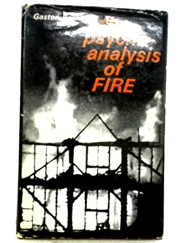 9780710010384: The Psychoanalysis of Fire