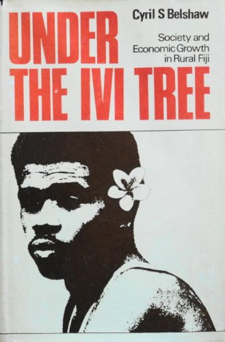 9780710010698: Under the Ivi Tree: Society and Economic Growth in Rural Fiji