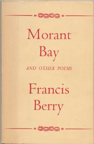 Morant Bay, and other poems: Berry, Francis