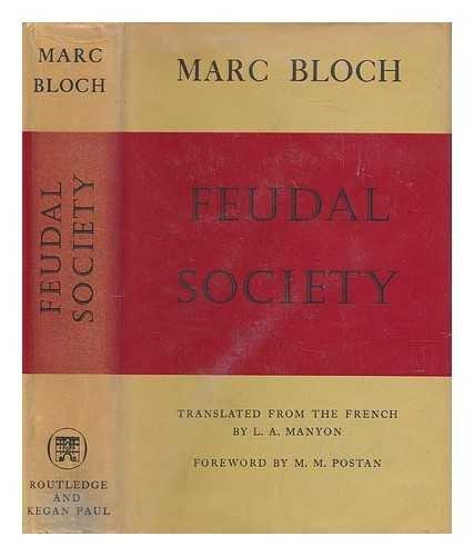 Feudal Society (0710010885) by Marc Bloch