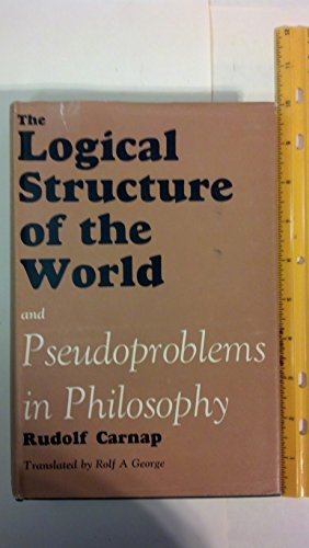 9780710011633: The Logical Structure of the World and Pseudoproblems in Philosophy