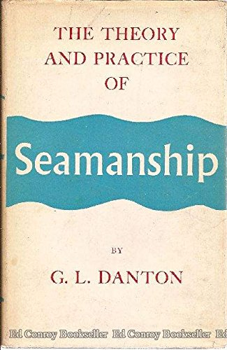 9780710012548: The Theory and Practice of Seamanship
