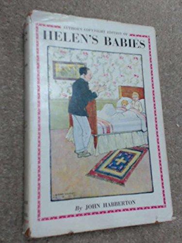 Helen's Babies: Habberton, John