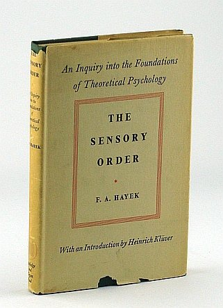 9780710015044: Sensory Order: Inquiry into the Foundations of Theoretical Psychology