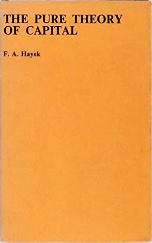 9780710015082: Pure Theory of Capital