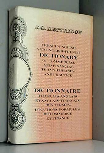 French-English, English-French Dictionary of Commercial and Financial: Kettridge, J.O.