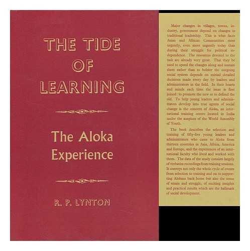 Tide of Learning: Aloka Experience: Lynton, Rolf P.