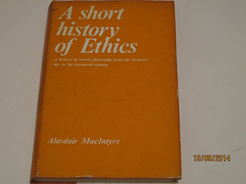 9780710017741: A Short History of Ethics: A History of Moral Philosophy from the Homeric Age to the Twentieth Century