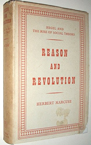 9780710017901: Reason and Revolution: Hegel and the Rise of Social Theory