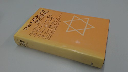 9780710018069: The Kabbalah Unveiled, Containing the Following Books of the Zohar: the Book of Concealed Mystery; the Greater Holy Assembly; the Lesser Holy Assembly, Translated Into English from the Latin Version o