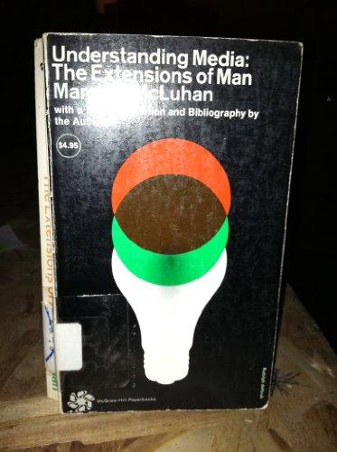 9780710018199: Understanding Media - The Extensions of Man