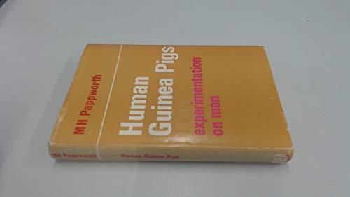 9780710019141: Human Guinea Pigs: Experimentation on Man