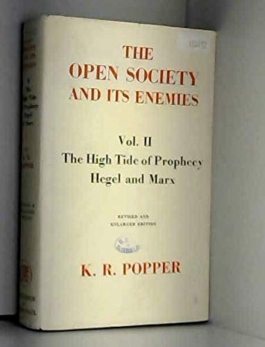 9780710019684: Open Society and Its Enemies: The High Tide of Prophecy: Hegel, Marx and the Aftermath v. 2