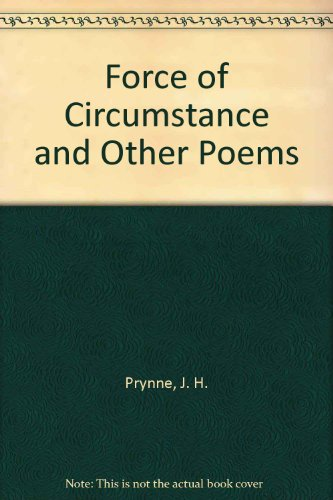 9780710019745: Force of Circumstance and Other Poems