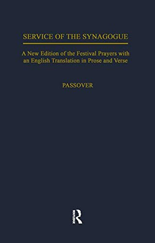 Passover Service of the Synagogue: A New: Routledge and Kegan