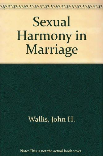 Sexual Harmony in Marriage: John H. Wallis