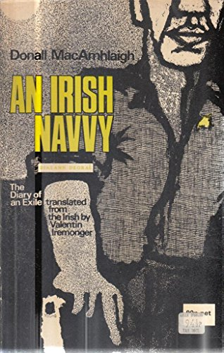 9780710028549: Irish Navvy: The Diary of an Exile (English and Irish Edition)