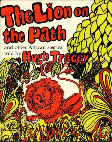 9780710028877: The Lion on the Path