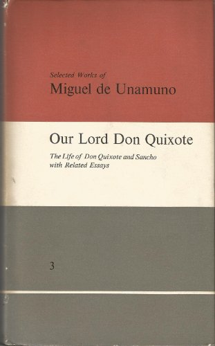 9780710029331: Selected Works of Miguel Unamuno: Our Lord Don Quixote - The Life of Don Quixote and Sancho with Related Essays, Vol. 3